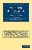 Modern Spiritualism 2 Volume Set