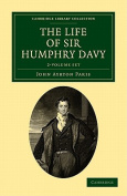 The Life of Sir Humphry Davy 2 Volume Set