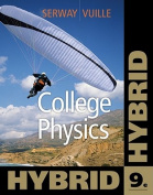 College Physics, Hybrid [With Access Code]