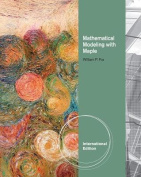 Mathematical Modeling with Maple, International Edition