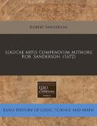 Logicae Artis Compendium Authore Rob. Sanderson.  [LAT]