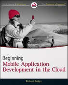Beginning Building Mobile Application Development in the Cloud