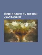 Works Based on the Don Juan Legend