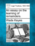 An Essay on the Learning of Remainders.
