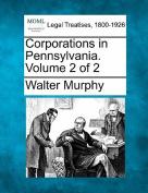Corporations in Pennsylvania. Volume 2 of 2