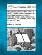 The Judiciary of Ohio 1803-1903