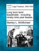Long Term Land Leaseholds