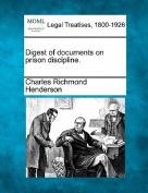 Digest of Documents on Prison Discipline.