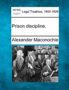Prison Discipline.