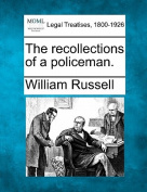 The Recollections of a Policeman.