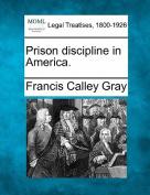 Prison Discipline in America.