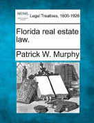 Florida Real Estate Law.