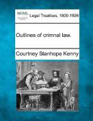 Outlines of Crimnal Law.