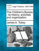 The Children's Bureau