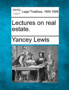 Lectures on Real Estate.