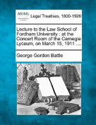 Lecture to the Law School of Fordham University