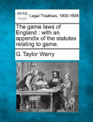 The Game Laws of England