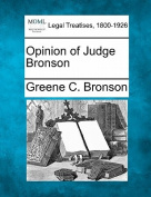 Opinion of Judge Bronson