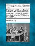The History and Legal Effect of Brevets in the Armies of Great Britain and the United States