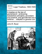 A Treatise on the Law of Garnishment