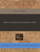 Artis Logicae Compendium  [LAT]