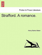 Strafford. a Romance.