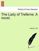 The Lady of Treferne. a Novel.