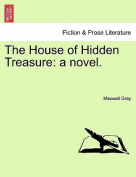 The House of Hidden Treasure