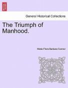 The Triumph of Manhood.