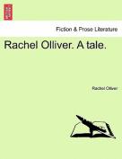 Rachel Olliver. a Tale.