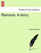 Ramona. a Story.