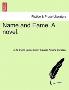 Name and Fame. a Novel.