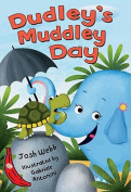 Dudley's Muddley Day (A Silly Safari Book)