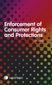 Enforcement of Consumer Rights and Protections