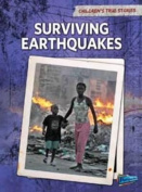 Surviving Earthquakes (Raintree Perspectives
