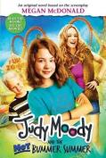 Judy Moody and the Not Bummer Summer. Megan McDonald