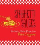 Spaghetti Sauces