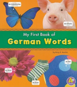 My First Book of German Words (Bilingual Picture Dictionaries)  [MUL]