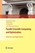 Parallel Scientific Computing and Optimization