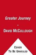 The Greater Journey [Audio]