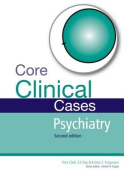 Core Clinical Cases in Psychiatry