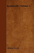 Kenilworth - Volume 1.