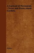 A Garland of Perennials - Verse and Prose about Gardens