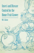Insect and Disease Control for the Home Fruit Grower