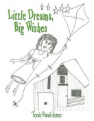 Little Dreams, Big Wishes