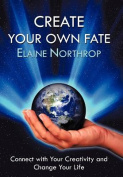 Create Your Own Fate