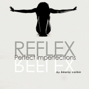 Reflex: Perfect Imperfections