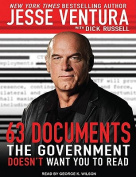 63 Documents the Government Doesn't Want You to Read [Audio]