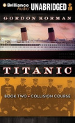 Collision Course (Titanic  [Audio]