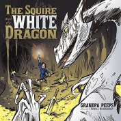 The Squire and the White Dragon